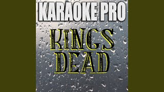 King's Dead (Originally Performed by Jay Rock, Kendrick Lamar, Future)