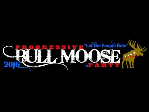 Progressive Bull Moose Party Intro Video