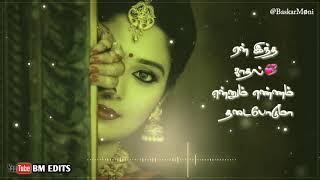 WhatsApp status   •Kanna Unnai Thedukiren Vaa Song Lyrics  WhatsApp tamil status