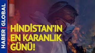 Hindistan'dan Dehşetli Görüntüler! Pandemiden Ölenleri Artık Sokak Ortasında Yakıyorlar!