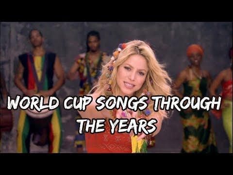 WorldCup Songs Through The Years 1982  2018