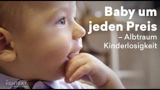 Reportage: Baby um jeden Preis – Albtraum Kinderlosigkeit