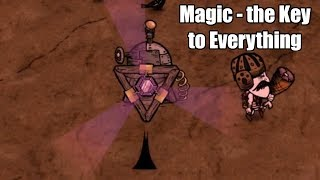 Magic - the Key to Everything (Wolfgang Series Don't Starve Together EP3)