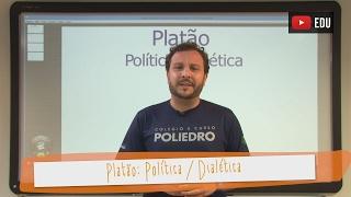 Videoaulas Poliedro | Platão: Política/Dialética