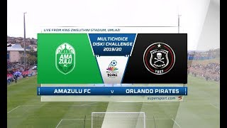 MultiChoice Diski Challenge | AmaZulu vs Orlando Pirates