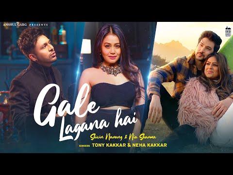 Gale Lagana Hai - Tony Kakkar & Neha Kakkar | Shivin Narang & Nia Sharma | Anshul Garg
