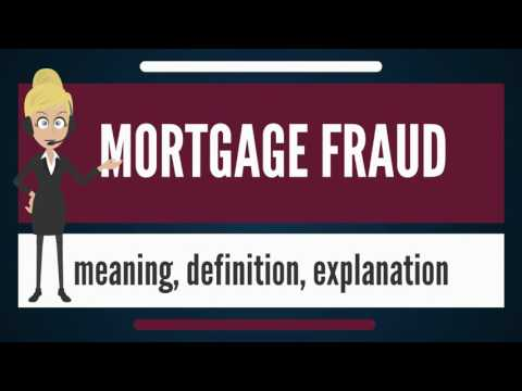 what-is-mortgage-fraud?-what-does-mortgage-fraud-mean?-mortgage-fraud-meaning-&-explanation
