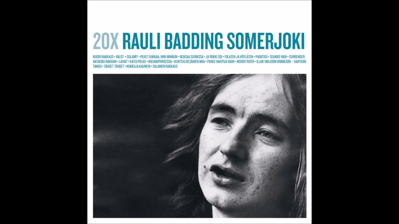 Rauli Badding Somerjoki Kappaleet