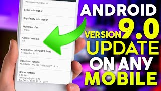 Android 9.0 Update On Android Mobile || Best Method To Update Your Phone