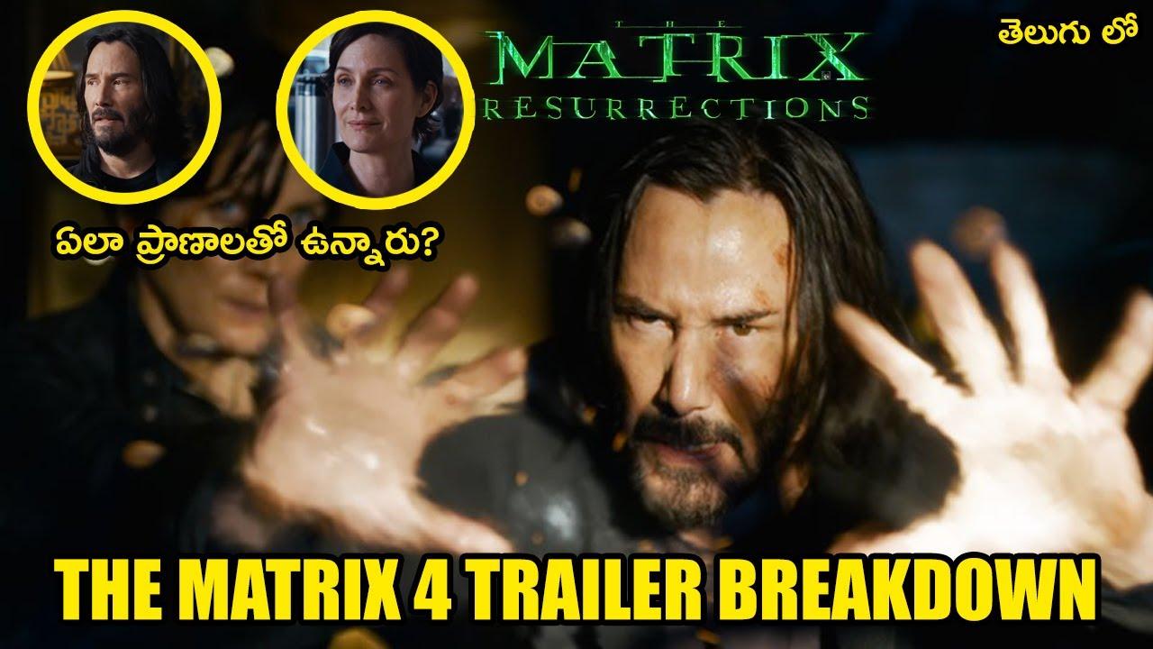 THE MATRIX 4 RESURRECTIONS TRAILER BREAKDOWN IN TELUGU   TELUGU LEAK