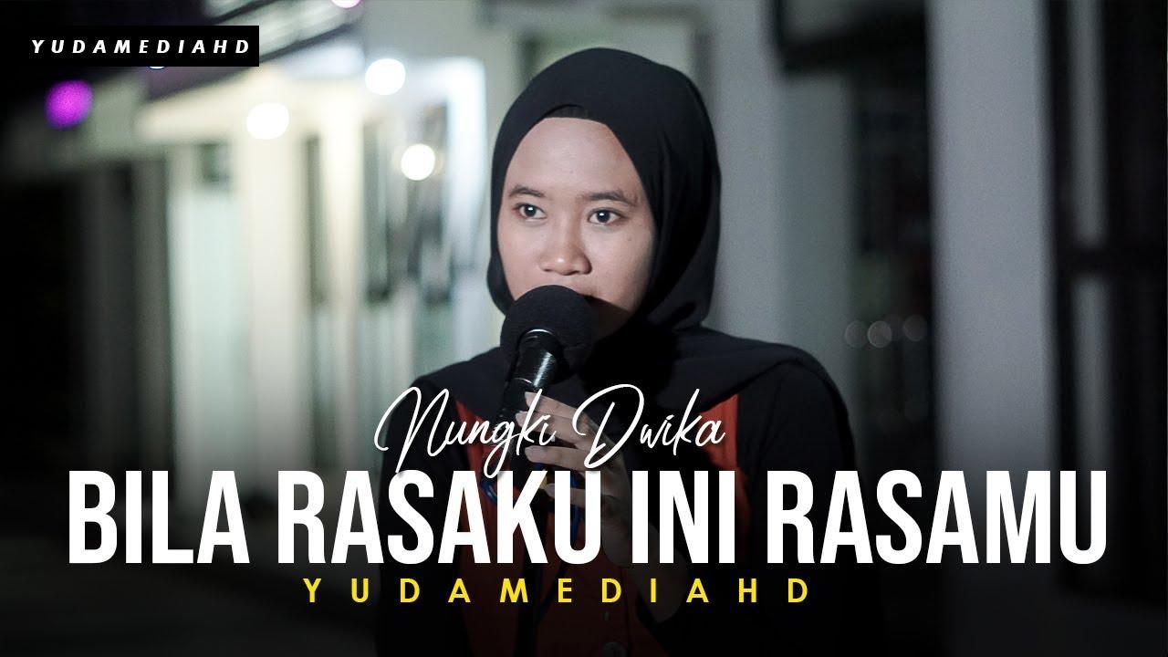 Bila Rasaku Ini Rasamu - Kerispatih (Cover Nungki ft Dedi Yudamedia HD)