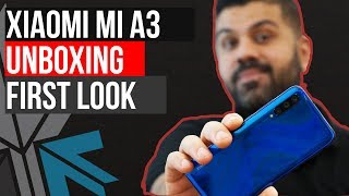 Mi A3 Unboxing And First Look India : Not Just Blue