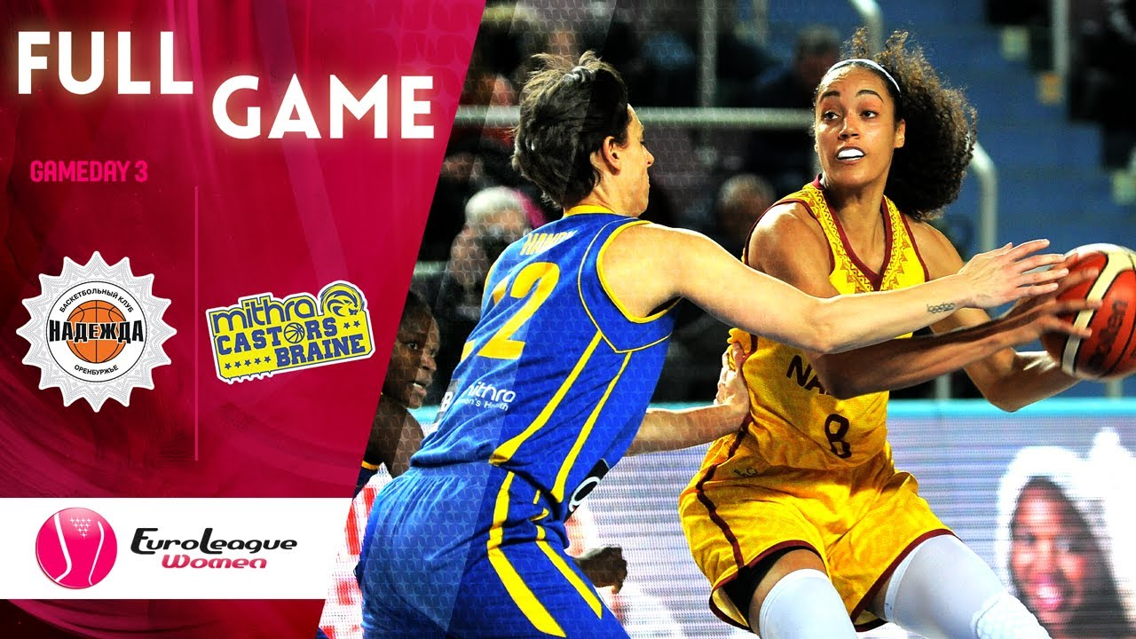 Nadezhda v Castors Braine - Full Game - EuroLeague Women 2019