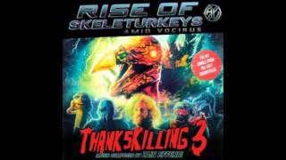 Rise of the Skeleturkeys - Amid Vocirus Thankskilling 3 OST
