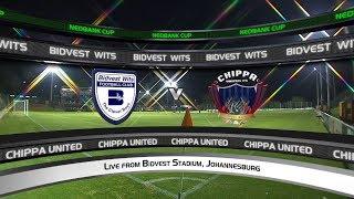 Nedbank Cup | Quarterfinal | Bidvest Wits vs Chippa United