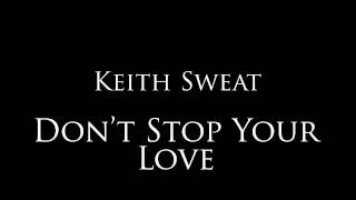 "Keith Sweat - ""Don"