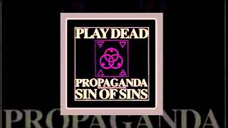 Play Dead - Propaganda - 1984 Mix - Audio