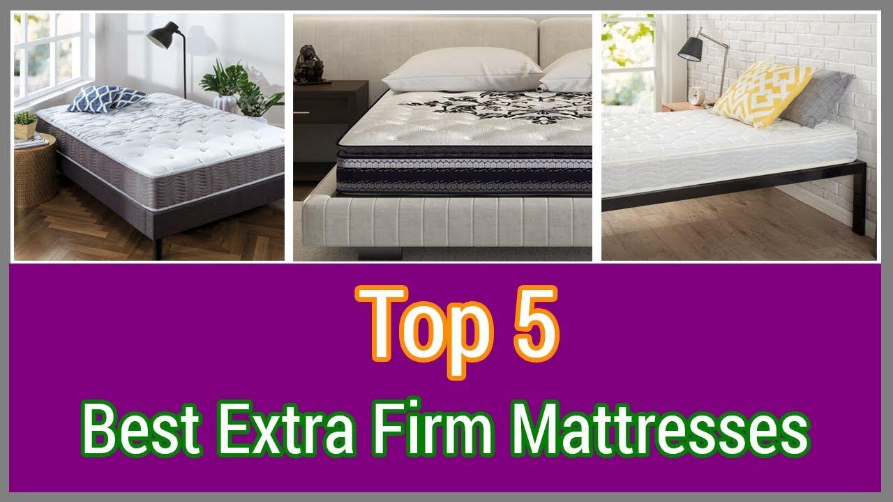 Top 5 Best Extra Firm Mattresses 2018