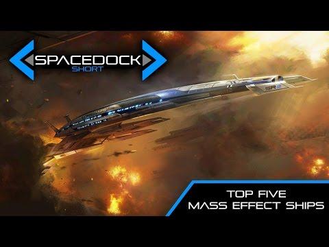 Top Five Mass Effect Starships (Shepard Trilogy) - Spacedock Short