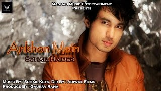 New Hindi Songs 2015 I Ankhon Main I Sohail Haider I  Mannan Music I Latest Hindi  Songs 2015