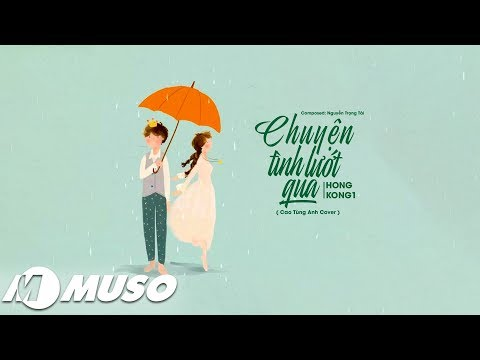 Chuyện Tình Lướt Qua ( HongKong 1 ) - ST: Nguyễn Trọng Tài | MV Lyrics HD
