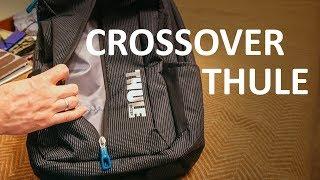 Обзор THULE CROSSOVER - городской рюкзак для ноутбука