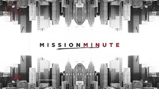 Mission Minute - April 22, 2017 - Life.Church