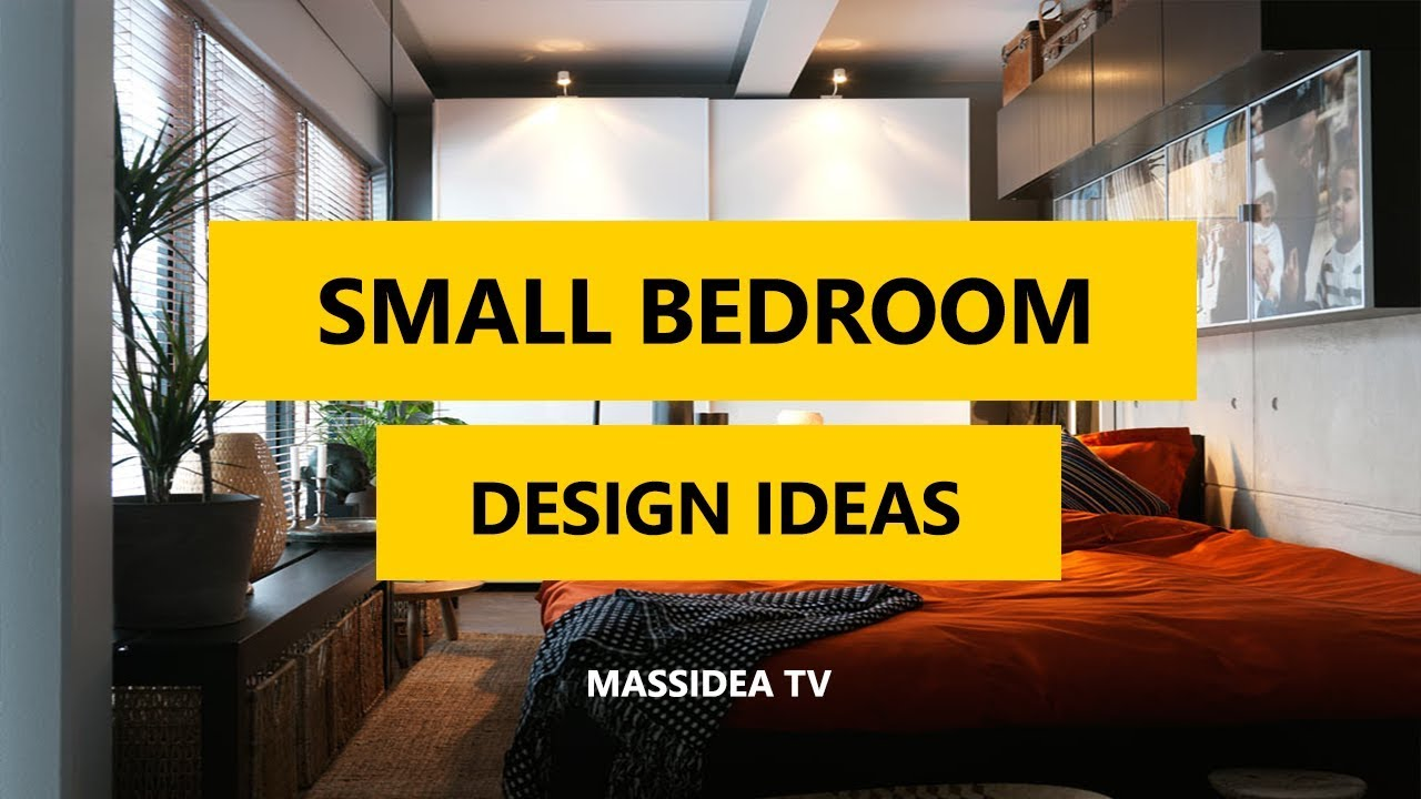 50 Best Small Bedroom Ideas To Make Your Home Look Bigger Youtube