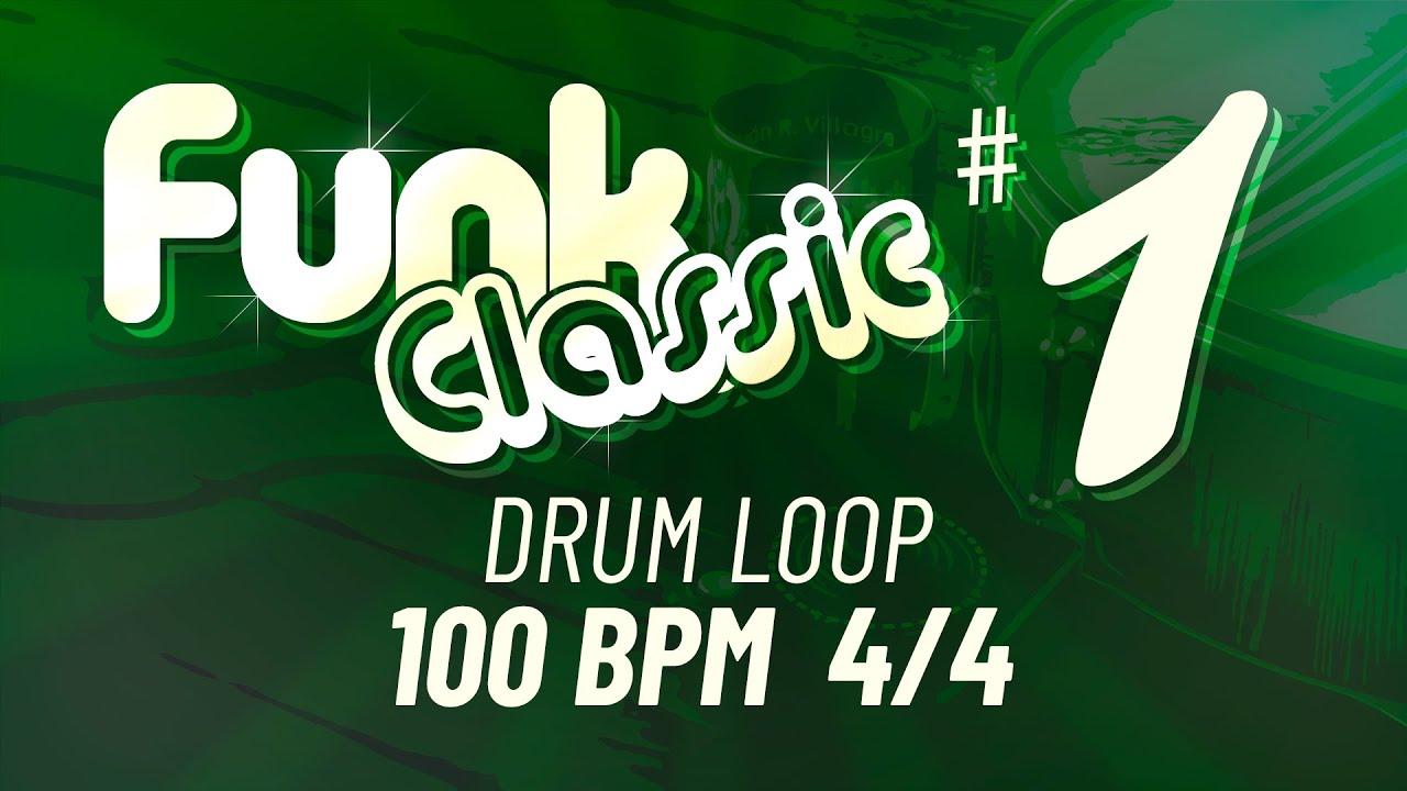 FUNK CLASSIC DRUM LOOP #1 🥁 100 BPM 4/4 | Drum Beat - Backing Track - 20  minutes (Download Wav)