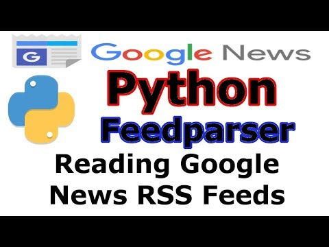 Python Reading Google News RSS Feeds With Feedparser