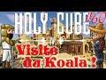 Holycube IV #60 - Visite du Koala ! from Roi_Louis
