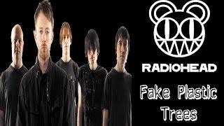 Radiohead - Fake Plastic Trees [Lyrics inglés/Español]