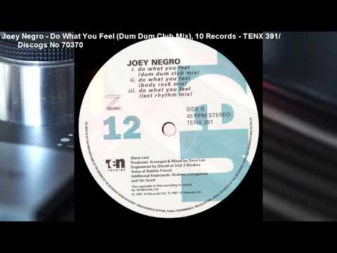 Joey Negro - Do What You Feel (Dum Dum Club Mix) (1993)