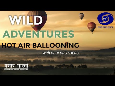 WILD ADVENTURES - BALLOONING WITH BEDI BROTHERS - Gir Lion - Pride of Gujarat