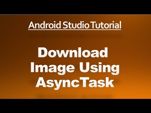 Android Studio Tutorial - 67 - Download Image Using AsyncTask