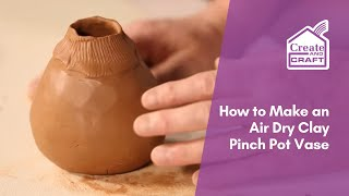 Potter and create craft presenter kevin millward, shows you how to construct a pinch pot vase using the air dry kit available buy at craft!...