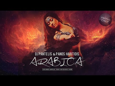 DJ Pantelis & Panos Haritidis - Arabica