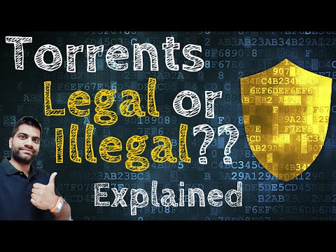 Is Torrenting Legal or Illegal? Do you use Torrent?