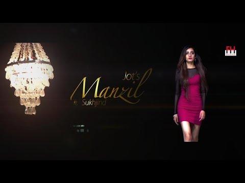 Manzil - Jot Singh  Ft Sukhjind Dhillon     Latest Punjabi Songs  - PKF Records
