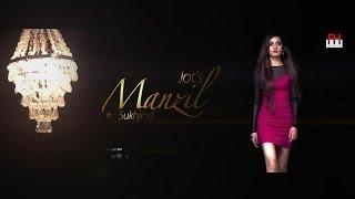 Baixar Manzil - Jot Singh | Ft. Sukhjind Dhillon | Official Video | Latest Punjabi Songs 2015 - PKF Records