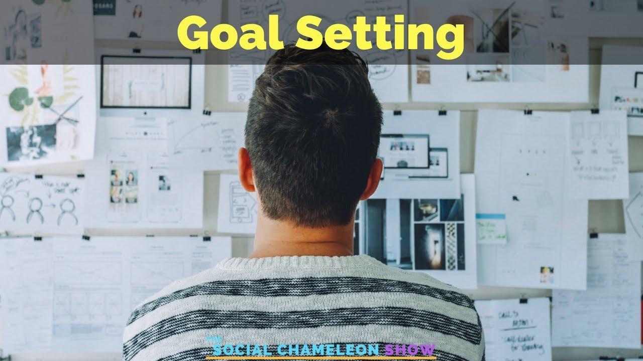22: Goal Setting 1