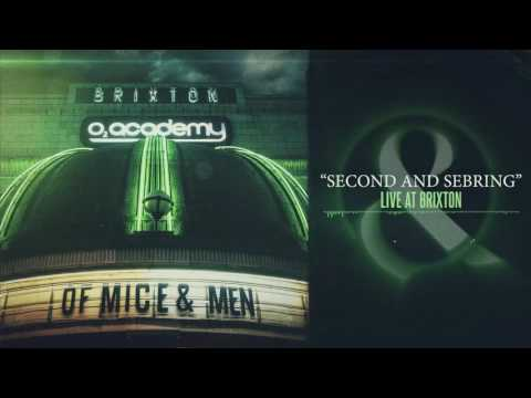 Of Mice & Men - Second And Sebring (Live at Brixton)