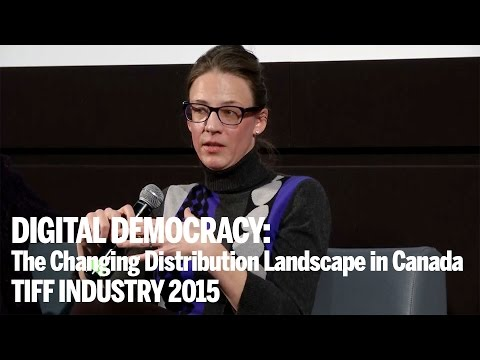 DIGITAL DEMOCRACY: The Changing Distribution Landscape in Canada | TIFF Industry 2015 Mp3