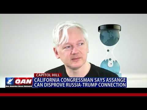 Calif. Congressman Says Assange Can Disprove Russia-Trump Connection