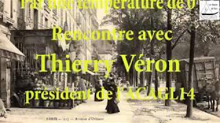 Avenue du Général-Leclerc, rencontre avec Thierry Véron de l ACAGL14