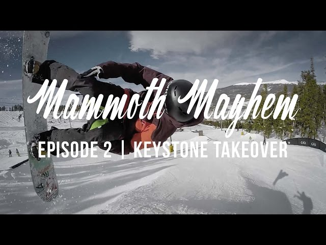 Mammoth Mayhem: Episode 2 | Keystone Takeover