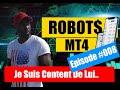ROBOT DE TRADING AUTOMATIQUE METATRADER 4 EXPERT ADVISOR MT4 GRATUIT