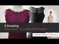 9 Amazing Summer Cocktail Dresses Amazon Fashion Collection