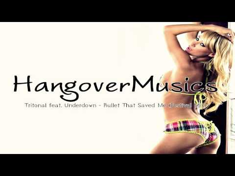 Tritonal Feat Underdown - Bullet That Saved Me (Festival Mix)
