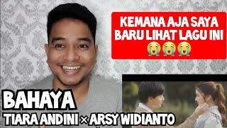 [KUPAS] AKHIRNYA 😍 | TIARA ANDINI X ARSY WIDIANTO - BAHAYA | MV (Reaction)